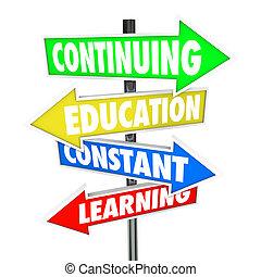 educación continua, constante, aprendizaje, placas con los...