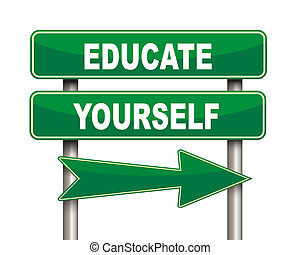 Educate yourself green road sign