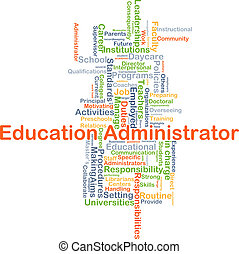 Education administrator background concept