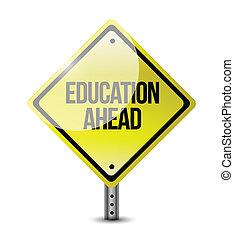 education ahead road sign illustration design