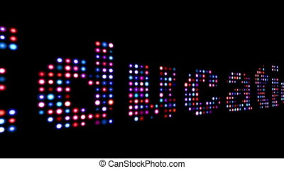 Education colorful led text over black