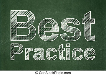 Education concept: Best Practice on chalkboard background
