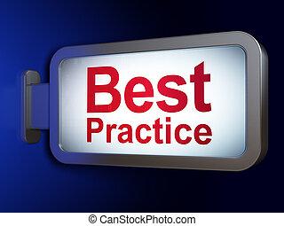 Education concept: Best Practice on billboard background