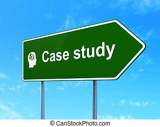 Education concept: Case Study and Head With Finance Symbol on road sign background