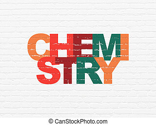 Education concept: Chemistry on wall background