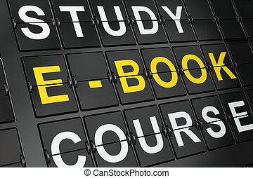Education concept: E-Book on airport board background