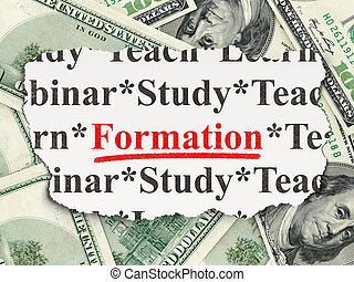 Education concept: Formation on Money background