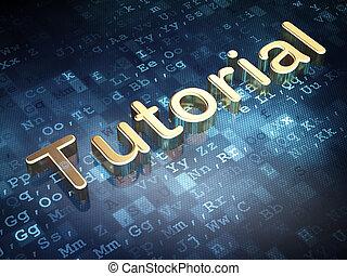 Education concept: Golden Tutorial on digital background