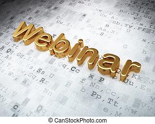 Education concept: Golden Webinar on digital background