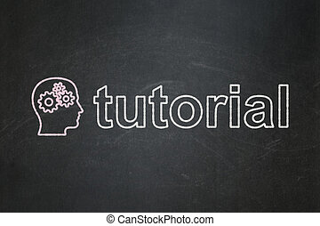 Education concept: Head With Gears and Tutorial on chalkboard background