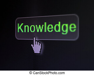 Education concept: Knowledge on digital button background