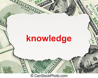 Education concept: Knowledge on Money background