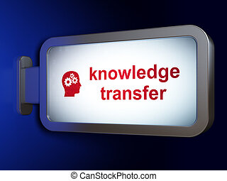 Education concept: Knowledge Transfer and Head With Gears on billboard background