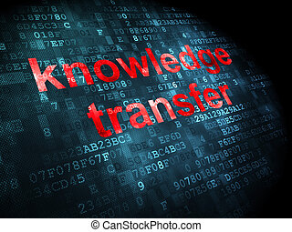 Education concept: Knowledge Transfer on digital background