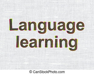 Education concept: Language Learning on fabric texture background