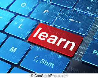 Education concept: Learn on computer keyboard background -...