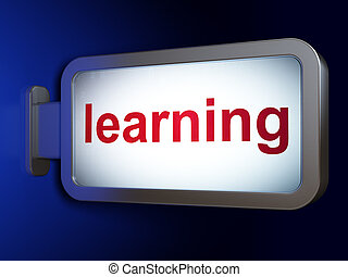 Education concept: Learning on billboard background