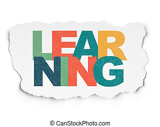Education concept: Learning on Torn Paper background