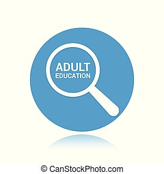 Education Concept: Magnifying Optical Glass With Words Adult Education
