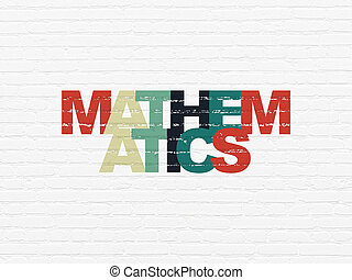 Education concept: Mathematics on wall background