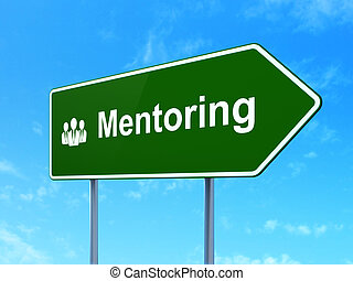Education concept: Mentoring and Business People on road sign background