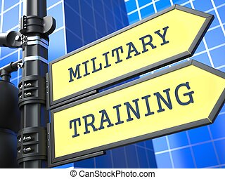 Education Concept. Military Training Roadsign.