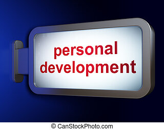 Education concept: Personal Development on billboard background