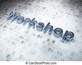 Education concept: Silver Workshop on digital background, 3d...