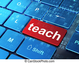 Education concept: Teach on computer keyboard background