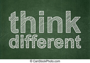 Education concept: Think Different on chalkboard background