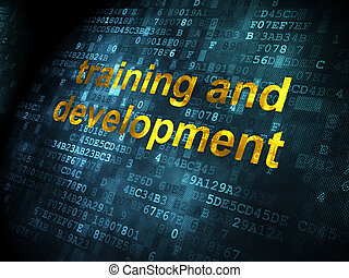 Education concept: Training and Development on digital background