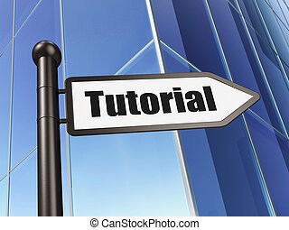 Education concept: Tutorial on Building background