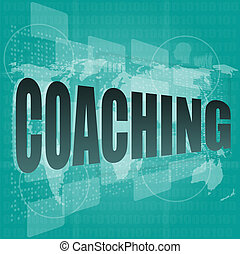 Education concept: words Coaching on digital background
