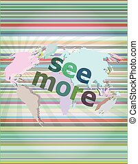 Education concept: words see more on digital background vector illustration