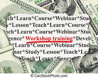 Education concept: Workshop Training on Money background