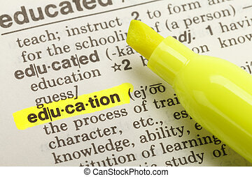 Education Definiton - The Word Education Highlighted in...