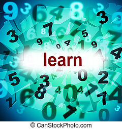 Education Learn Means Training Educating And Educated -...