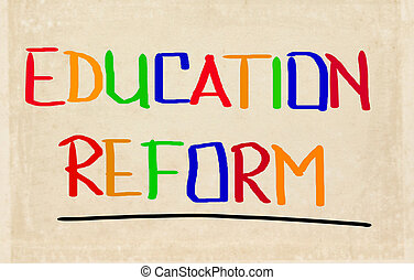 Education Reform Concept