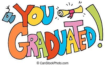 een diploma behaald, boodschap, u