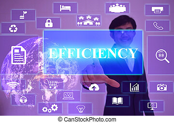 EFFICIENCY concept  presented by  businessman touching on  virtual  screen ,image element furnished by NASA