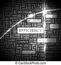 EFFICIENCY. Word cloud illustration. Tag cloud concept...