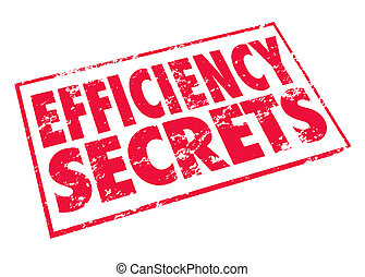 Efficiency Secrets Red Stamp Classified Confidential Tips Advice