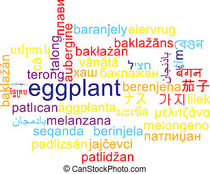 Eggplant multilanguage wordcloud background concept