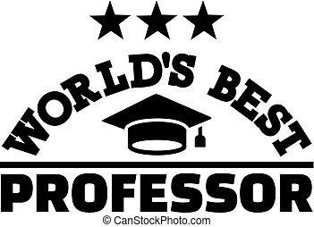 egyetemi tanár, világ, legjobb
