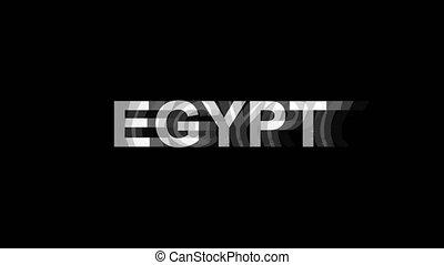 EGYPT Glitch Effect Text Digital TV Distortion 4K Loop...