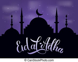 Eid al-Adha calligraphy lettering and silhouette of mosque against night sky. Kurban Bayrami typography poster. Islamic traditional festival. Vector template for greeting card, banner, flyer, etc.