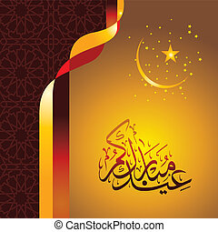 Eid Mubarak - Islamic happy Festival celebration by Muslims...