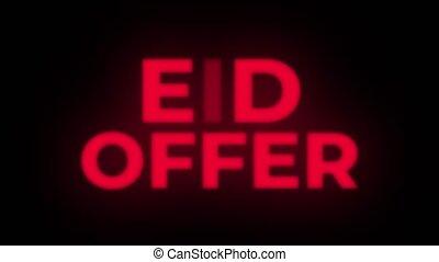 Eid Offer Text Flickering Display Promotional Loop. - Eid...