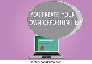 eigen, schöpfer, chances, opportunities., laptop, dein, plan, schicksal, bescheinigung, schaffen, bubble., schreibende, vortrag halten , foto, begrifflich, sie, schirm, sein, geschaeftswelt, ausstellung, halftone, hand, showcasing