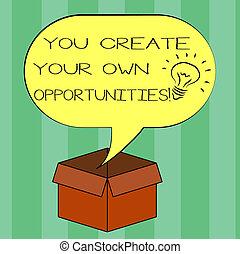 eigen, schöpfer, chances, text, aus, idee, begriff, leer, rgeöffnete, dein, schicksal, schaffen, schreibende, vortrag halten , opportunities., sie, karton, blase, sein, box., halftone, bedeutung, ikone, innenseite, handschrift